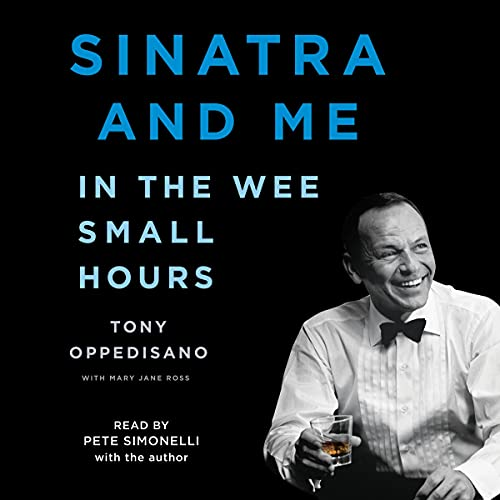 """""""Sinatra and Me: In the Wee Small Hours"""""""