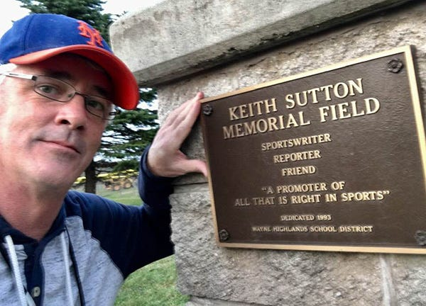 The monument to Keith Sutton is located just behind home plate at the Honesdale High School baseball field. The words inscribed thereon are a fitting tribute to the gentleman Keith was.