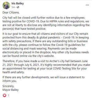 """Pictured is a public message posted on Facebook by the City of Archer Mayor Iris Bailey announcing the closure of City Hall on Friday, July 9, 2021, after """"a few employees"""" tested positive for COVID-19. (Photo by Danielle Ivanov, The Gainesville Sun)"""