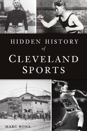 """""""Hidden History of Cleveland Sports"""""""
