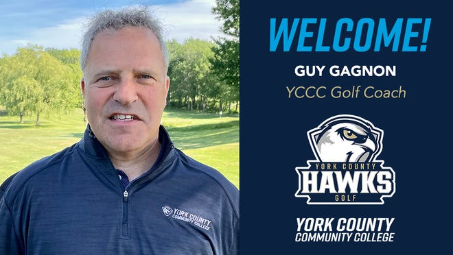 Guy Gagnon was named York County Community College Golf Coach.