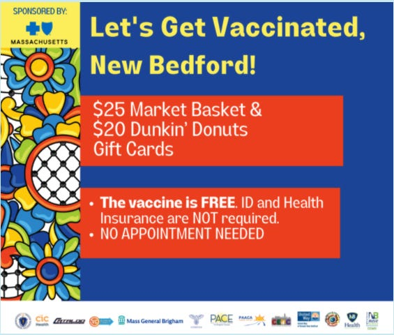 Local mobile vaccination sites are offering Market Basket and Dunkin Donuts gift cards to vaccine recipients.