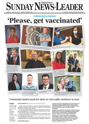 The front page of the News-Leader's Sunday print edition features numerous community leaders calling on residents to get vaccinated.
