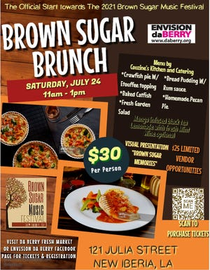 """Brown Sugar Brunch is being held July 24 to raise money for Brown Sugar Music Festival, set to be held Sept. 25. Envision da Berry will also host the Brunch from 11 a.m. til 1 p.m. at 121 Julia St. The brunch will include food, art, music, mimosas and a """"Brown Sugar Memories"""" visual presentation retracing the history of Brown Sugar in New Iberia according to the press release."""
