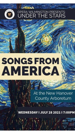 Opera Wilmington will perform songs from America on July 28 at the New Hanover County Arboretum.