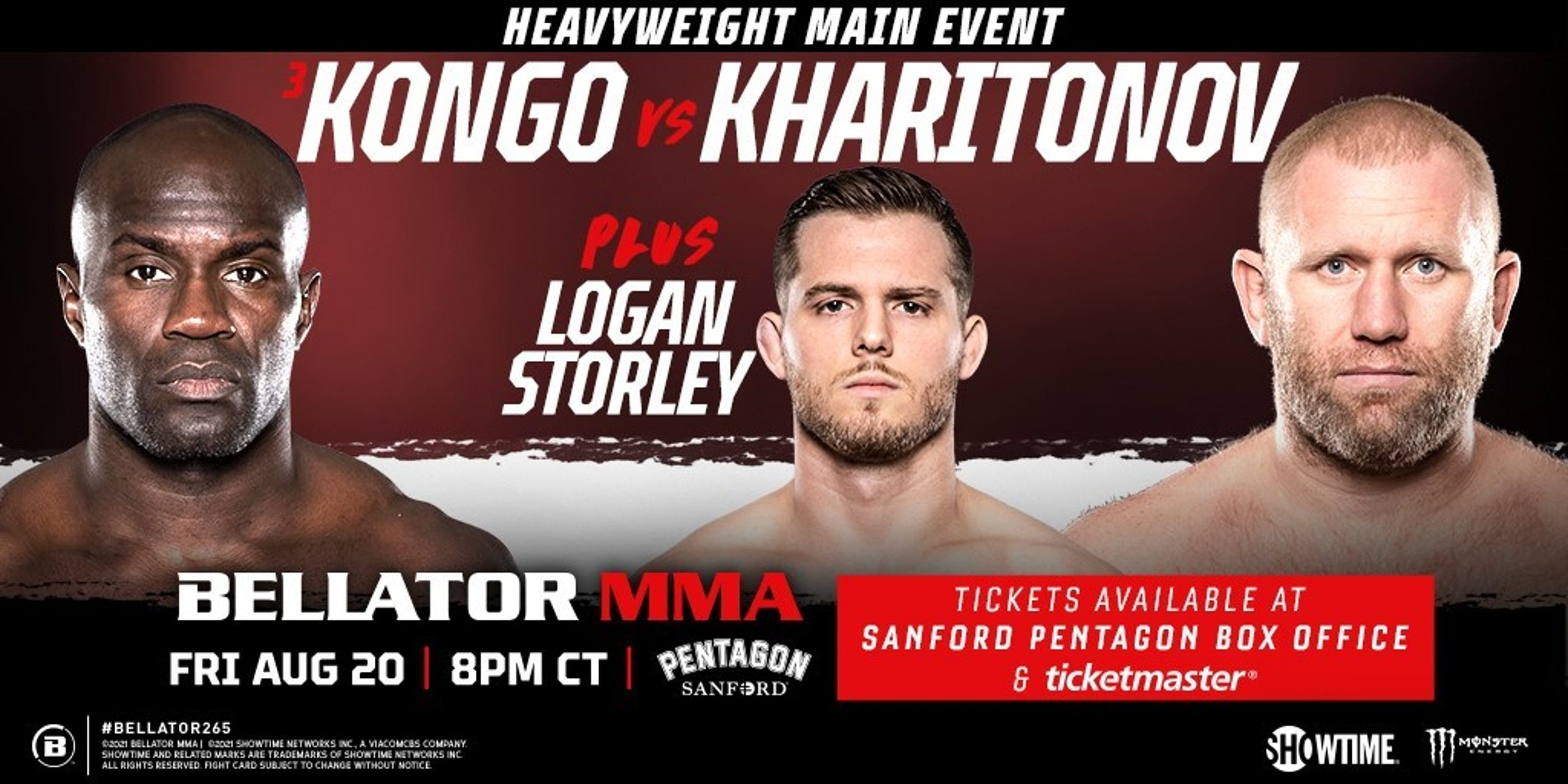 Bellator will feature the heavyweight Kongo v. Kharitonov event plus two more. Local Logan Storley will face a to-be-determined opponent.