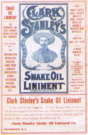 A poster advertising snake oil, billed as a cure-all in the 1800s.