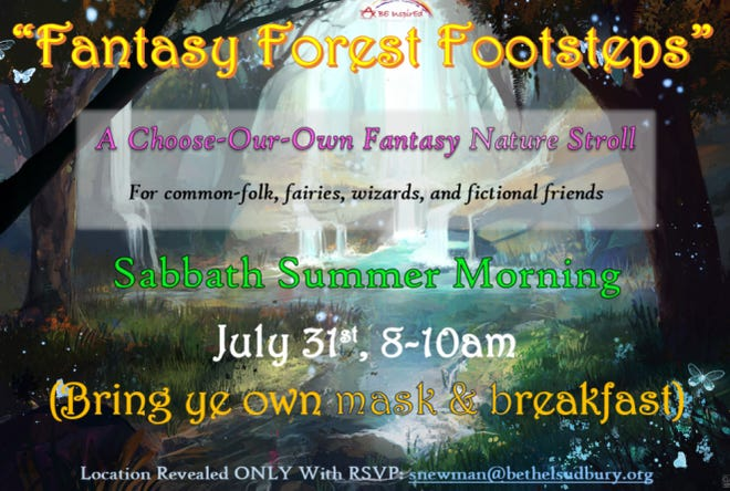 """Congregation Beth El of Sudbury will host a special Shabbat Morning, """"Fantasy Forest Footsteps, a Choose-Our-Own Fantasy Nature Stroll,"""" from 8 to 10 a.m. July 31."""