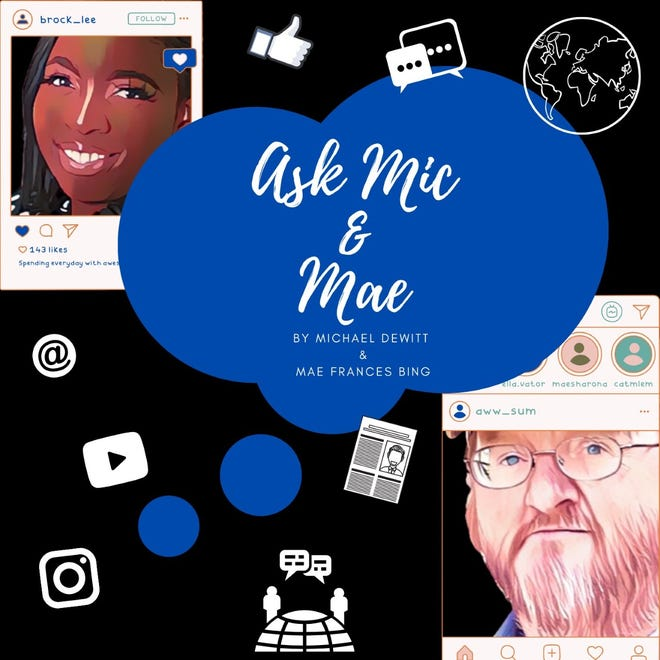 """Have a burning question? Just 'Ask Mic & Mae!"""""""