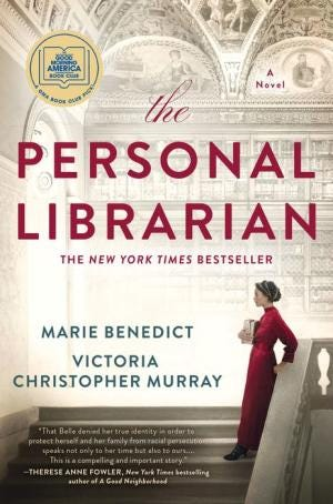 """""""The Personal Librarian"""" by Marie Benedict and Victgoria Christopher Murray"""