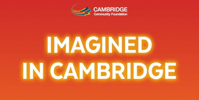 The Cambridge Community Foundation's Imagined in Cambridge! Fund provides micro-grants of $500 to help kick start innovative ideas around social change.