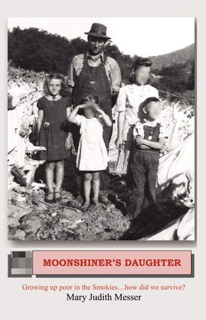 """In """"Moonshiner's Daughter,"""" Mary Judith Messer recounts disturbing and heartbreaking tales of growing up in poverty."""
