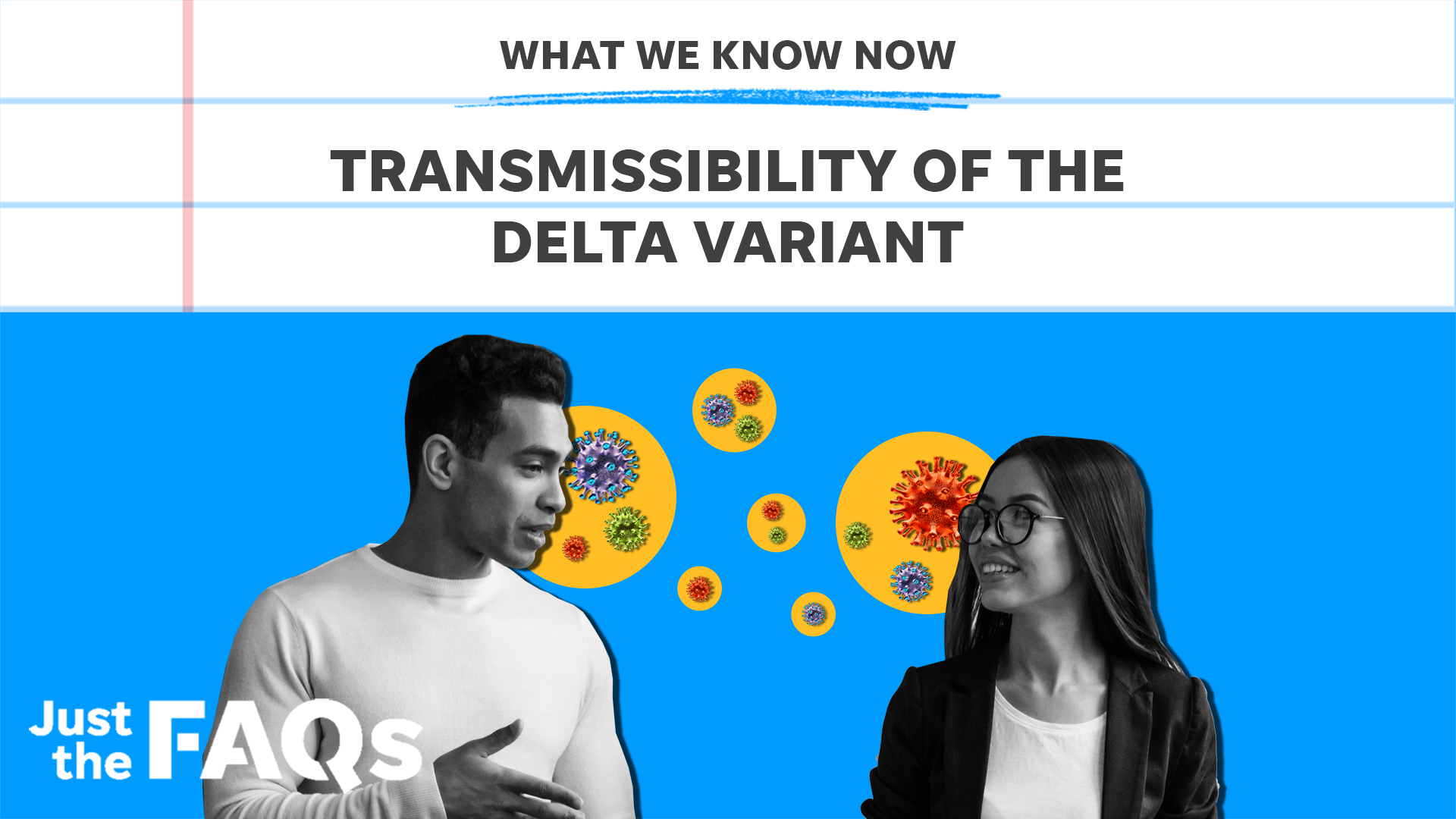 High transmissibility of the Delta variant: Here's why it's so contagious