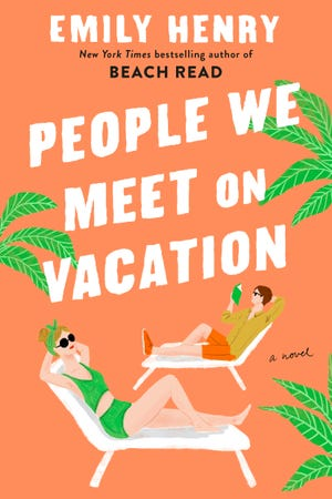 """New York Times Best Selling novel """"People We Meet on Vacation"""" by Emily Henry, 2021. Henry lives in Cincinnati."""