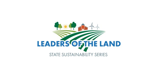 """Wisconsin Farm Bureau Federation is inviting farmers and agriculturists to attend """"Leaders of the Land: A State Sustainability Series."""""""