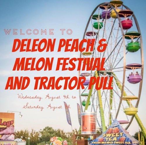 The DeLeon Peach and Melon annual festival is scheduled for Aug. 4-7 in DeLeon.