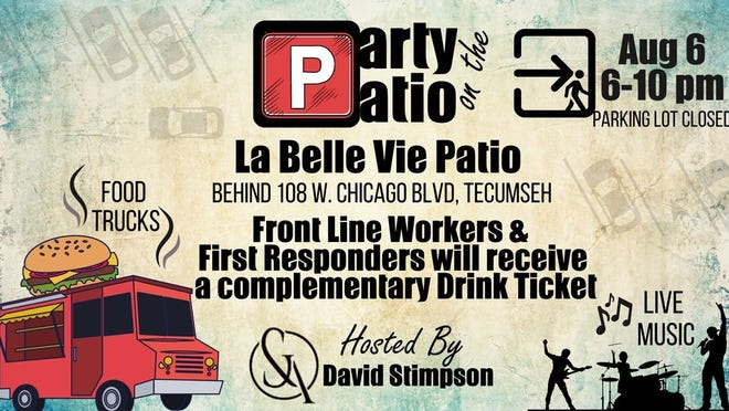 Tecumseh attorney and Lenawee County Board of Commissioners chairman David Stimpson is hosting Part on the Patio from 6 to 10 p.m. Friday, Aug. 6, behind 108 W. Chicago Blvd., Tecumseh.