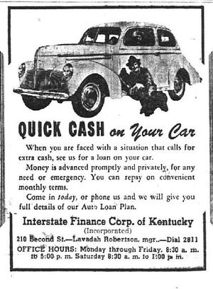 This advertisement that appeared in The Gleaner of Aug. 25, 1946, appears to be one of the earliest the newspaper ever ran for a car title loan. The shortage of new cars immediately following World War II caused the prices of used cars to shoot up.