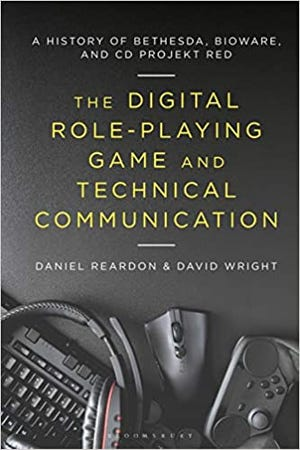 Digital Role-Playing Game and Technical Communication: A History of Bethesda, BioWare, and CD Projekt Red, book cover.