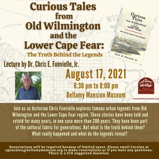 Chris E. Fonvielle Jr. will speak on 'Curious Tales from Old Wilmington and the Lower Cape Fear Region: The Truth Behind the Legends.'