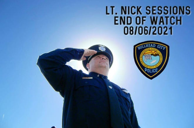 Bullhead City police Lt. Nick Sessions died from COVID-19 on Aug. 6, the department said.