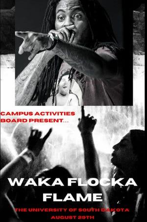 Waka Flocka Flame will play the University of South Dakota on Sunday August 29.