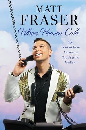 "The cover of Matt Fraser's book, ""When Heaven Calls."""
