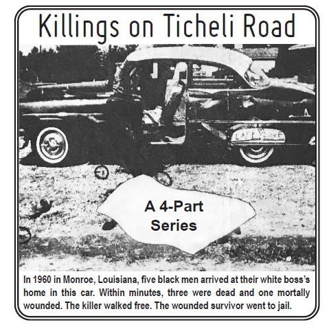 In 1960 in Monroe, Louisiana, five black men arrived at their white boss's home in this car. Within minutes, three were dead and one mortally wounded. The killer walked free. The wounded survivor went to jail.