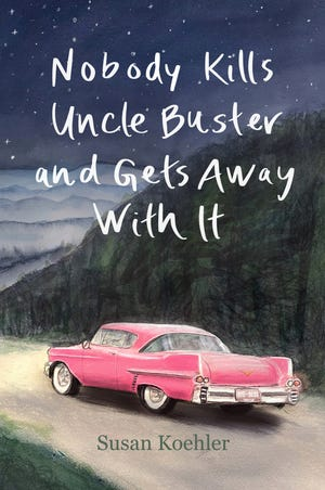 """""""Nobody Kills Uncle Buster and Gets Away With It,"""" by Susan Koehler (Turtle Cove Press, 2021)."""