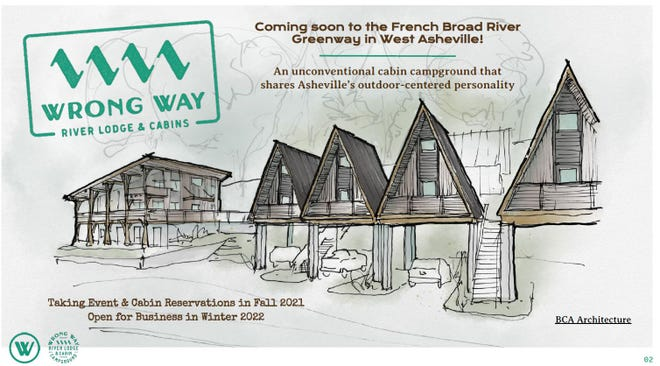 Wrong Way River Lodge & Cabin Campground will comprise 16 A-frame cabins and a lodge building on Amboy Road, near the French Broad River. It should open in 2022.
