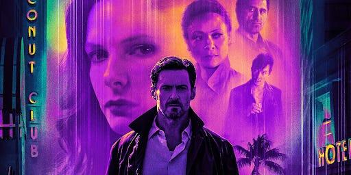 "Hugh Jackman, Rebecca Ferguson, Thandiwe Newton, Cliff Curtis and Daniel Wu star in ""Reminiscence,"" from writer/director Lisa Joy."