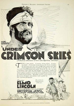 """1921's """"Under Crimson Skies,"""" a """"story that sweeps you out of your humdrum life . . ."""""""