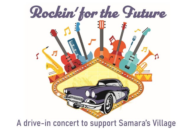 A drive-in concert fundraiser for Samara's Village will be held on  Oct. 9 in Southport.