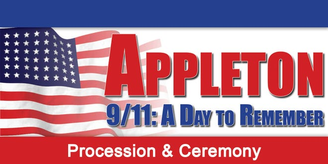 Appleton's procession and ceremony will start at 8:45 a.m. Sept 11 in remembrance of those who died when American Airlines Flight 11 struck the North Tower of the World Trade Center.
