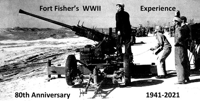 Fort Fisher will recognize the 80th anniversary of its World War II history as an anti-aircraft training base, 9 a.m.-4 p.m. Saturday, Sept. 4.