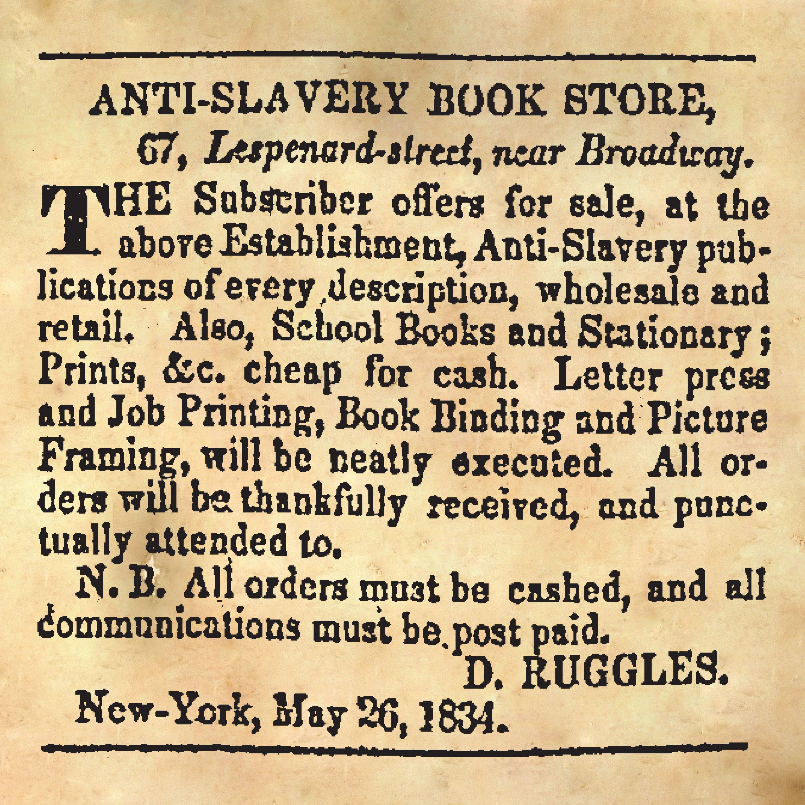 Ruggles' ad promoting his bookstore as it appeared in the Liberator on October 11, 1834. Ruggles would thus become the first known African-American bookseller in the United States.