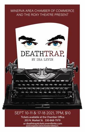 "Minerva's Roxy Theatre presents ""Deathtrap"" on Friday and Saturday, Sept. 17-18, 7 p.m."