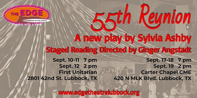 """The EDGE Theatre Company will present """"55th Reunion"""", a new, full-length play by Lubbock playwright Sylvia Ashby."""