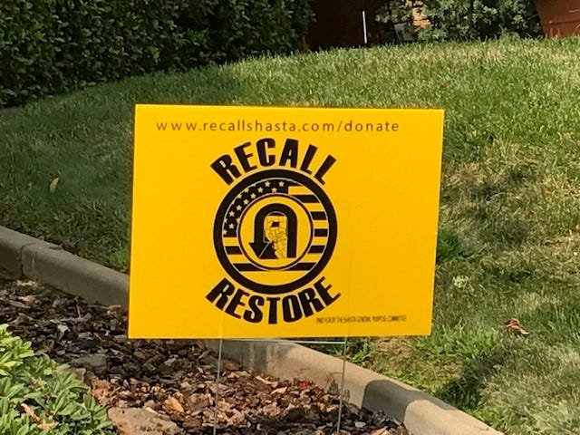 A yard sign Sept. 2, 202, in Redding supporting the recall of three Shasta County supervisors.
