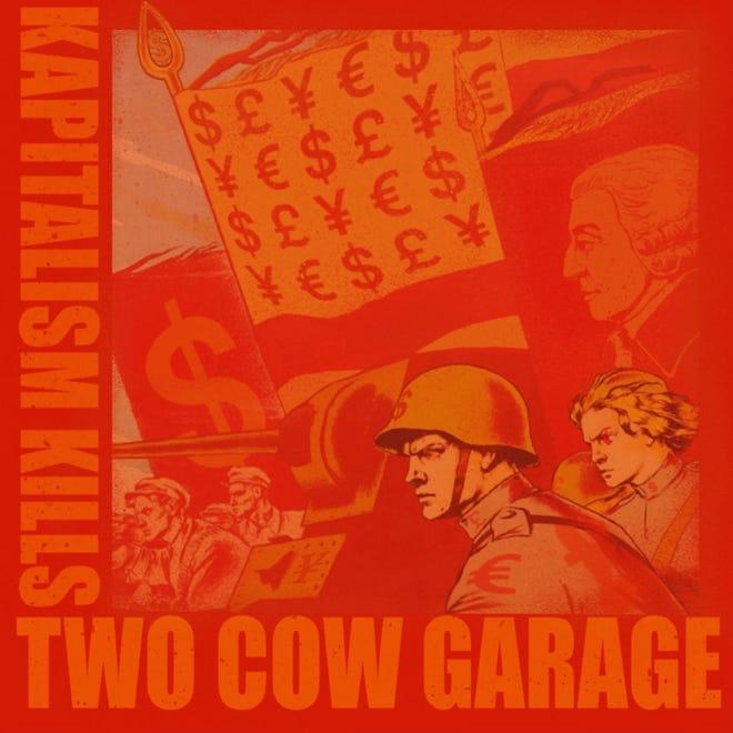 "Cover art for Two Cow Garage single ""Kapitalism Kills"""