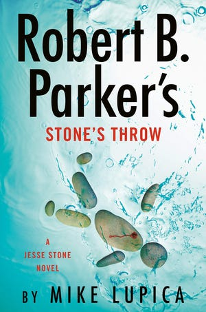"""""""Robert B. Parker's Stone's Throw"""" by Mike Lupica"""