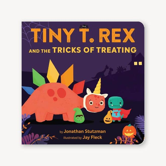 ÒTiny T. Rex and the Tricks of TreatingÓ by Jonathan Stutzman, illustrated by Jay Fleck