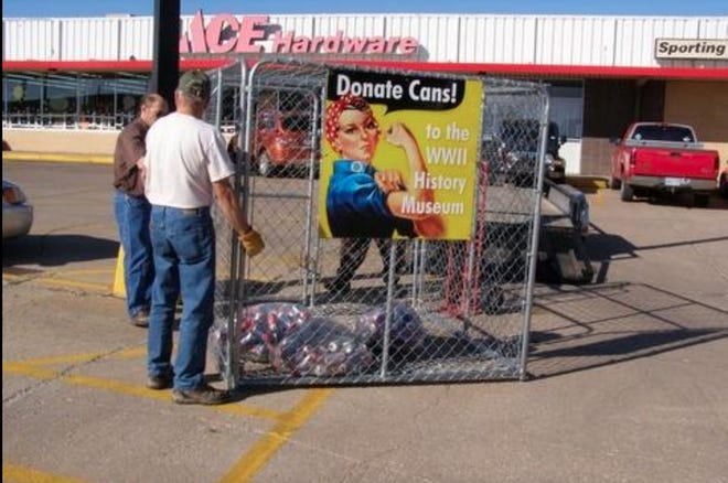 In 2013 Loren Anthony and the World War II museum put a cage in front of Ace Hardware in El Dorado to collect aluminum cans as a fund-raiser. The effort will cross the 10 ton barrier for cans collected next week.