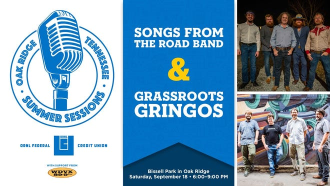Songs From the Road Band and Grassroots Gringos will perform at Summer Sessions in Oak Ridge Sept. 18