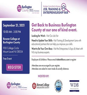 Burlington County and Regional Chamber of Commerce are set to host the first-of-its-kind job fair Get Back to Business Burlington County on Sept. 21 to connect workers and businesses.