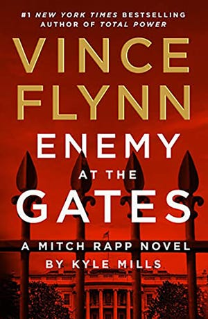 """""""Enemy at the Gates,"""" Vince Flynn (Atria, 340 pages, $28.99)"""