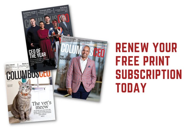 Renew your Columbus CEO subscription at columbusceo.com/renew today.