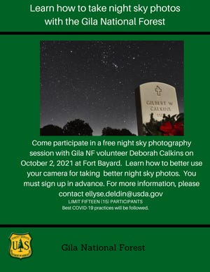 The Gila National Forest is hosting a free Dark Sky Photography Class from 7 to 11 p.m. on October 2 at Fort Bayard.