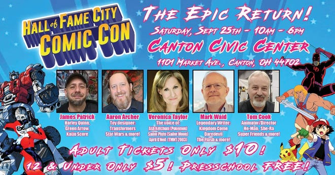 The Hall of Fame City Comic Con is 10 a.m. to 6 p.m. Saturday at Memorial Civic Center in downtown Canton. TIckets, $10 for adults and $5 for children ages 6 to 12, will only be sold at the door.
