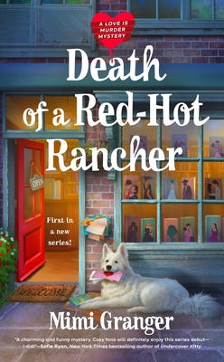 """""""Death of a Red-Hot Rancher"""""""